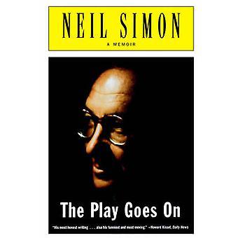 The Play Goes on A Memoir por Simon & Neil