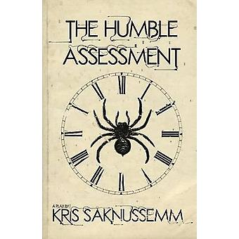 The Humble Assessment by Saknussemm & Kris