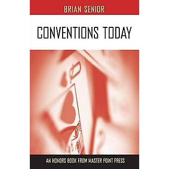 Conventions Today by Senior & Brian