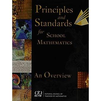 Principles and Standards for School Mathematics - An Overview by Natio