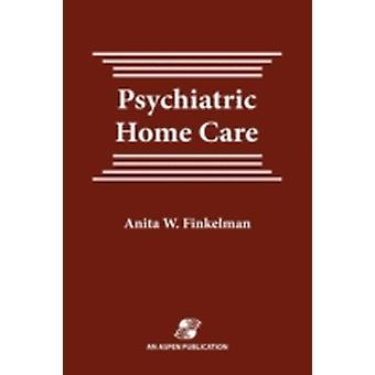 Pod Psychiatric Home Care by Finkelman & Anita Ward