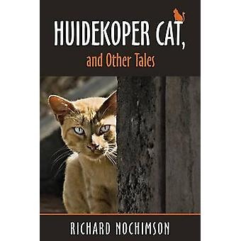 Huidekoper Cat and Other Tales by Nochimson & Richard