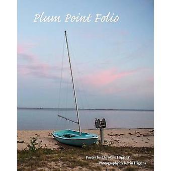 Plum Point Folio by Higgins & Christine