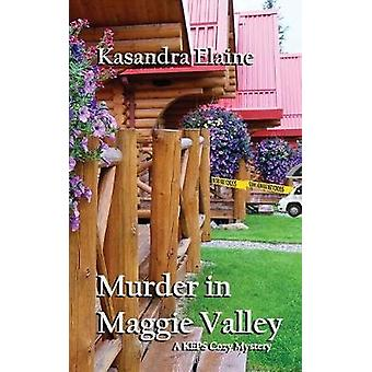 Murder in Maggie Valley by Elaine & Kasandra