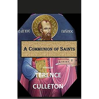 A Communion of Saints by Culleton & Terence