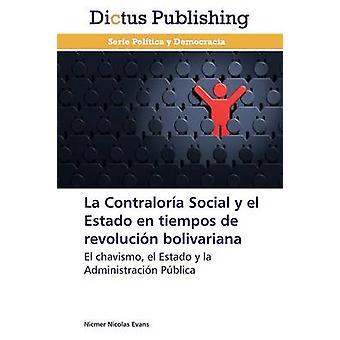 La Contraloria Social y El Estado En Tiempos de Revolucion Bolivariana by Evans Nicmer Nicolas
