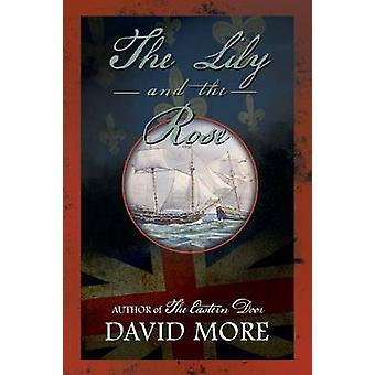 The Lily and The Rose by More & David