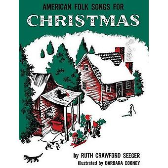 American Folk Songs for Christmas by Seeger & Ruth Crawford