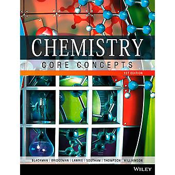 Chemistry - Core Concepts by Allan Blackman - Christopher Thompson - A