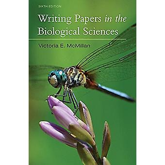 Writing Papers in the Biological Sciences by Victoria E. McMillian -