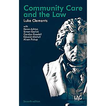 Community Care and the Law by Luke Clements - 9781912273225 Book