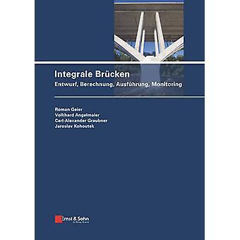 Integrale Brucken by Carl-Alexander Graubner - Michael Potzl - Roman