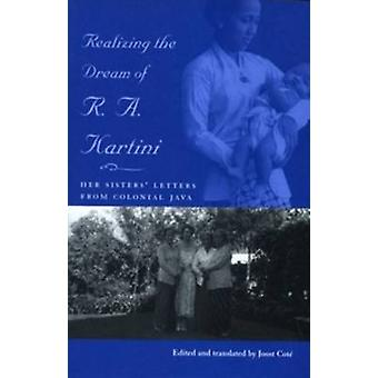 Realizing the Dream of R.A. Kartini - Her Sister's Letters from Coloni
