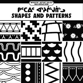 Shapes and Patterns (Inuktitut/English) by Olivia Chan - 978022870294