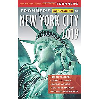 Frommer's EasyGuide to New York City 2019 by Pauline Frommer - 978162