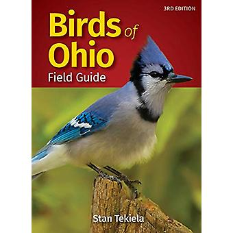 Birds of Ohio Field Guide by Stan Tekiela - 9781591939610 Book