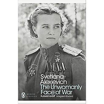 The Unwomanly Face of War by Svetlana Alexievich - 9780141983530 Book