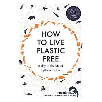 How to Live Plastic Free - a day in the life of a plastic detox by Luc