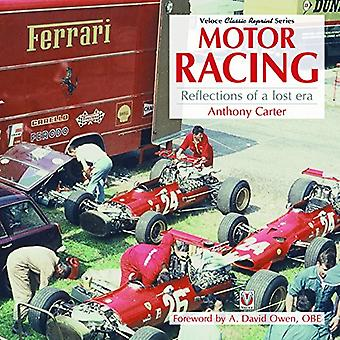 Motor Racing - Reflections of a Lost Era by Anthony Carter - 97817871