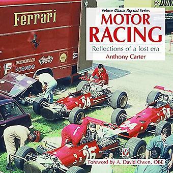 Motor Racing - Reflections of a Lost Era door Anthony Carter - 97817871