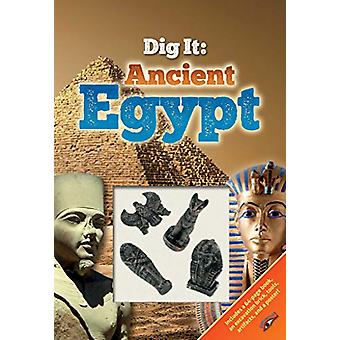 Dig It! - Ancient Egypt by Courtney Acampora - 9781684123186 Book