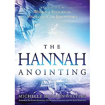 Hannah Anointing - The by Michelle McClain-Walters - 9781629995670 Bo