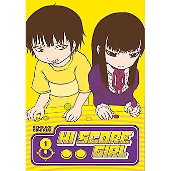 Hi Score Girl 1 by Rensuke Oshikiri - 9781646090167 Book