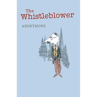 The Whistleblower - 9780955623936 Book