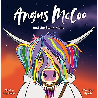 Angus McCoo and the Starry Night by Shirley Husband - 9781999663230 B