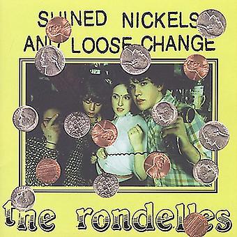 Rondelles - Shined Nickels & Loose Change [CD] USA import