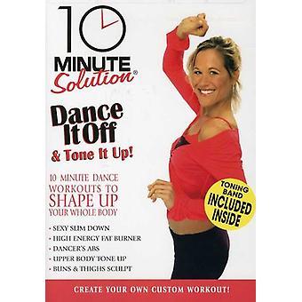 10 minuten lösning - Dance It Off & tonar det Up [DVD] USA import
