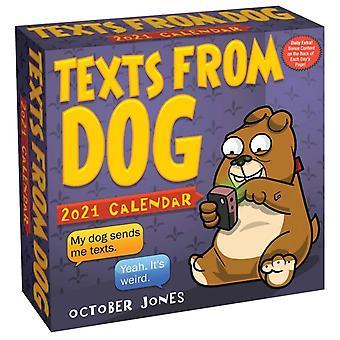 Texts from Dog 2021 DaytoDay Calendar by October Jones