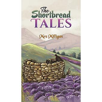 The Shortbread Tales by Milligan & Mrs