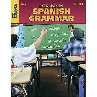 Exercises In Spanish Grammar - Book 1