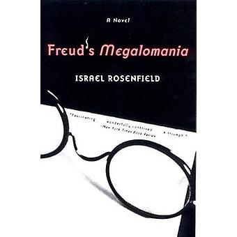 فرويد و apos;s جنون العظمة - رواية من قبل إسرائيل روزنفيلد - 9780393321999 كتاب