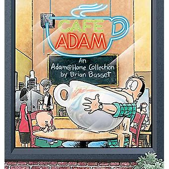 Cafe Adam - An Adam@home Collection by Brian Basset - 9780740700057 Bo