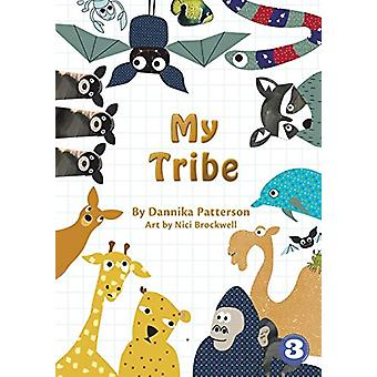 My Tribe by Dannika Patterson - 9781925960044 Book