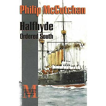 Halfhyde Ordered South by Philip McCutchan