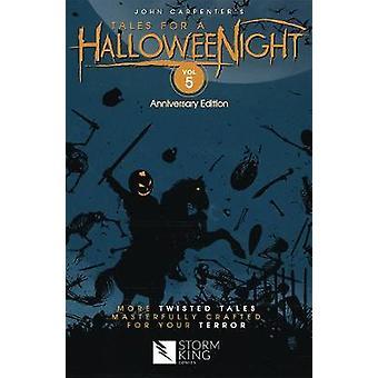 John Carpenter's Tales for a HalloweeNight Volume 5