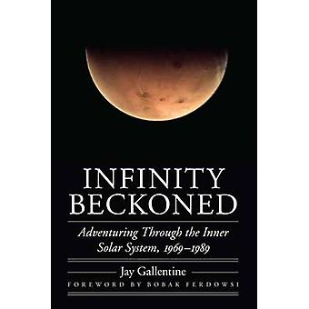 Infinity Beckoned by Jay Gallentine