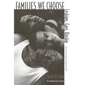 Families We Choose by Kath Weston