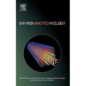 Environanotechnology by Fan & Maohong
