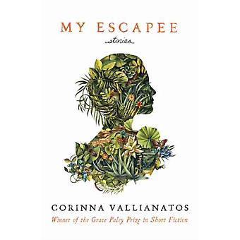 My Escapee by Corinna Vallianatos