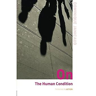 On the Human Condition (Thinking in Action)