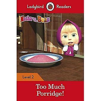 Masha and the Bear: Too Much Porridge! - Ladybird Readers Level 2 (Ladybird Readers)