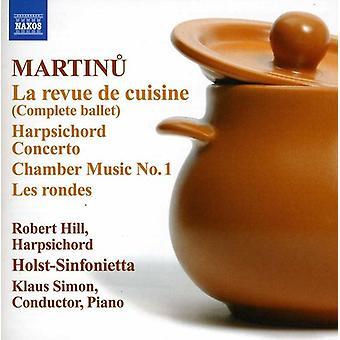 B. Martinu - Martinu: La Revue De Cuisine; Cembalo-Konzert; Kammermusik Nr. 1; Les Rondes [CD] USA importieren