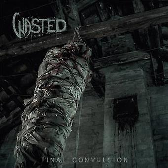 Wasted - Final Convulsion [Vinyl] USA import