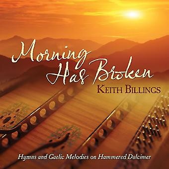 Keith Billings - Morning Has Broken: Hymns & Gaelic Melodies on [CD] USA import