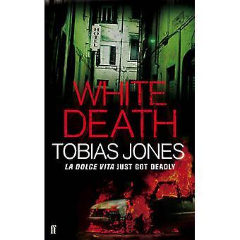 White Death (Main) by Tobias Jones - 9780571237142 Book