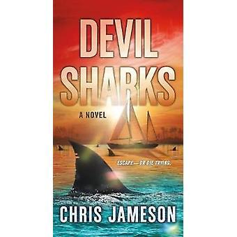 Devil Sharks by Devil Sharks - 9781250139566 Book